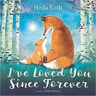 I've Loved You Since Forever by Hoda Kotb
