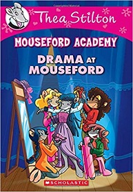 Drama at Mouseford by Thea Stilton