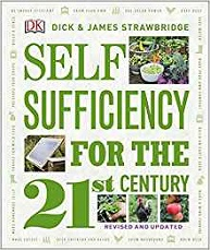 Self Sufficiency for the 21st Century by Dick & James Strawbridge